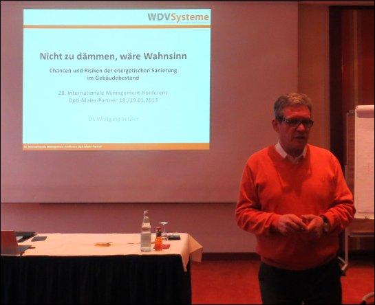 """Dr. Wolfgang Setzler, """"Nicht zu dämmen, wäre Wahnsinn"""""""