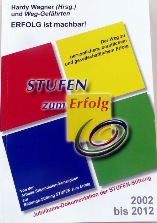 """Die Jubiläums-Dokumentation """"STUFEN zum Erfolg"""""""